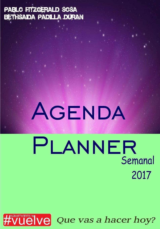 Agenda Planner Semanal 2017: Amazon.es: Pablo Fitzgerald ...