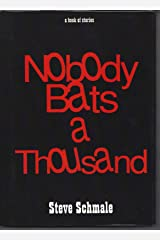 Nobody Bats a Thousand Kindle Edition