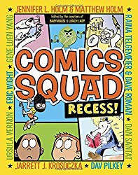 Comics Squad: Recess! (Comic Squad)