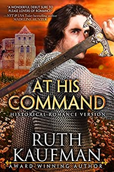 At His Command-Historical Romance Version (Wars of the Roses Brides Book 1) by [Kaufman, Ruth]