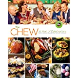The Chew (Festive and Delicious Recipes for Every Occasion): A Year of Celebrations by The Chew  (Sep 23, 2014)