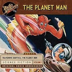 The Planet Man, Volume 1
