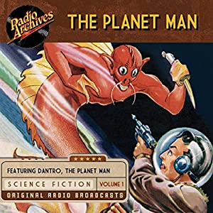 The Planet Man, Volume 1 Radio/TV Program