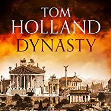 Dynasty Audiobook by Tom Holland Narrated by Mark Meadows