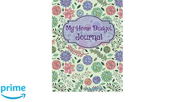 My Home Budget Journal (Extra Large Bill Planning Journal-Includes ...