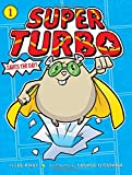 img - for Super Turbo Saves the Day! book / textbook / text book