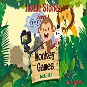 Monkey Games: Jungle Stories   Amarjit Atwal