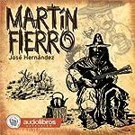 Martín Fierro | José Hernández