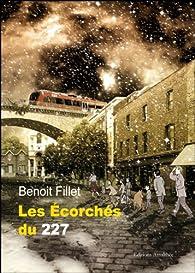 Les écorchés du 227 par Benoît Fillet