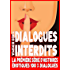 Dialogues Interdits - Saison 1