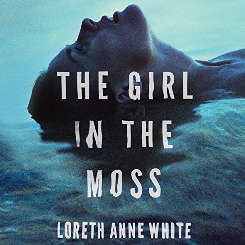 The Girl in the Moss by Brilliance Audio