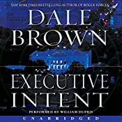 Executive Intent: A Novel | Dale Brown