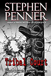 Tribal Court: David Brunelle Legal Thriller #2