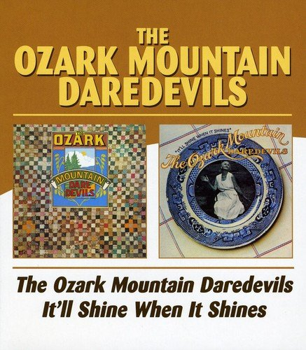 Ozark Mountian Daredevils / It'll Shine When It Shines by BGO