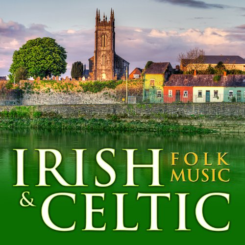 Irish & Celtic Folk Music - Irish Celtic Songs