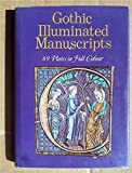 img - for Gothic Illuminated Manuscripts book / textbook / text book