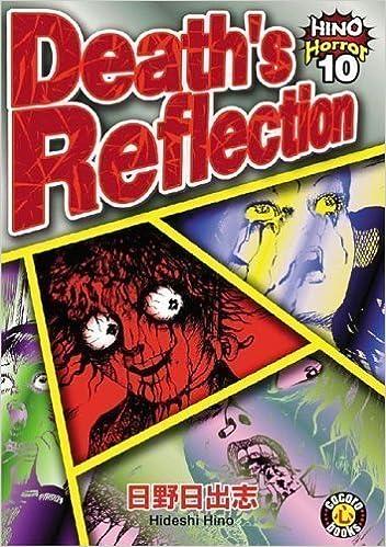 Book Hino Horror, Vol. 10: Death's Reflection by Hino, Hideshi (2004)