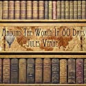 Around the World in 80 Days Audiobook by Jules Verne Narrated by Noel Gibilaro