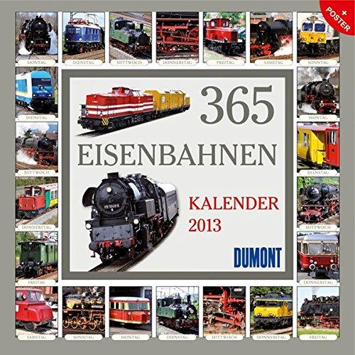 365 Eisenbahnen 2013. Broschürenkalender