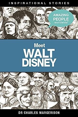 Meet Walt Disney (Amazing People Worldwide - Inspirational) (Amazing People)