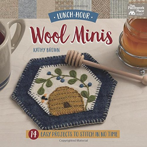 Big Save! Lunch-Hour Wool Minis: 14 Easy Projects to Stitch in No Time