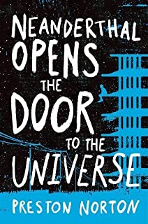 Book Cover: Neanderthal Opens the Door to the Universe