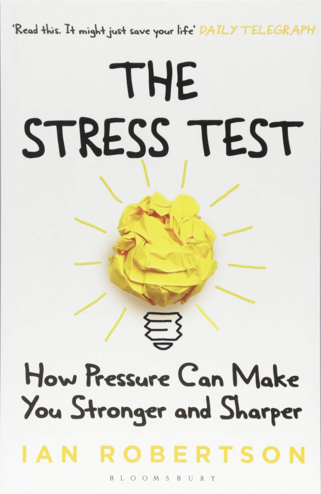 Download The Stress Test: How Pressure Can Make You Stronger and Sharper PDF