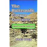 The Buttermilk Canyon Concerts: Saudi Arabia1989-1992