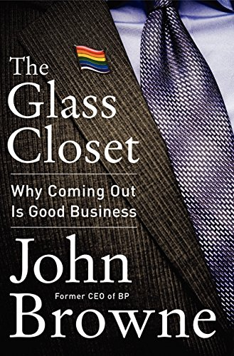 The Glass Closet: Why Coming Out Is Good Business (Closet The Out Of Soma)