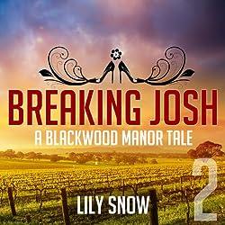Breaking Josh 2