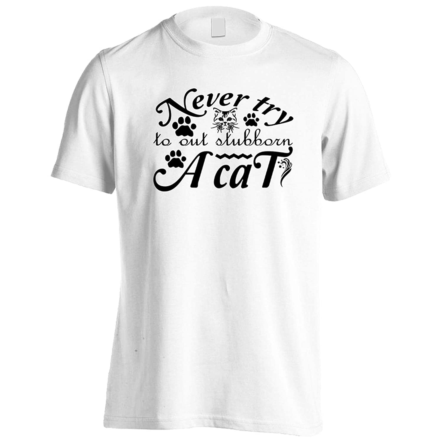 Never Try Out Stubborn Cat Mens T-Shirt Tee gg409m
