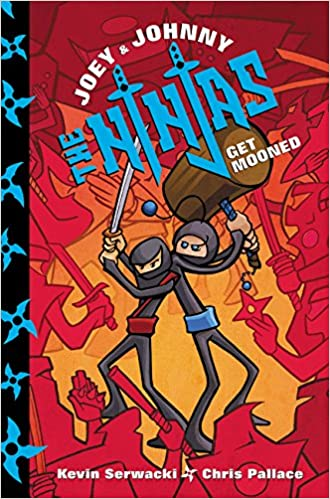 Joey and Johnny, the Ninjas: Get Mooned: Amazon.es: Kevin ...
