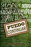 img - for Siempre puedo continuar (Spanish Edition) book / textbook / text book
