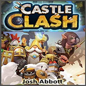 Castle Clash Game Guide Audiobook