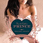 How to Catch a Prince: Royal Wedding Series, Book 3 | Rachel Hauck