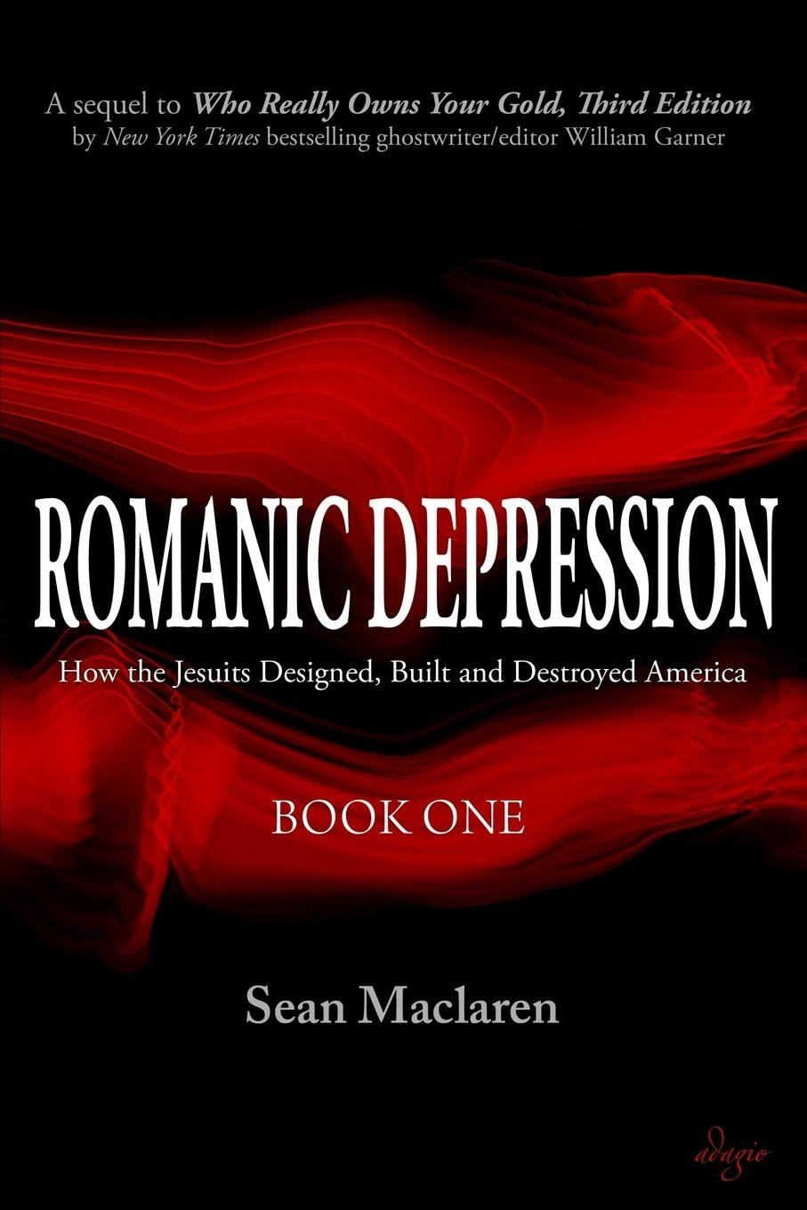 Download Romanic Depression: How the Jesuits Designed, Built and Destroyed America pdf epub