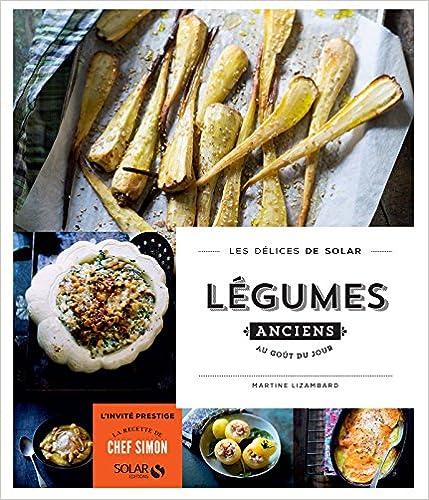 Légumes anciens au goût du jour - Les délices de Solar sur Bookys
