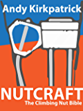 Nutcraft - The Climbing Nut Bible