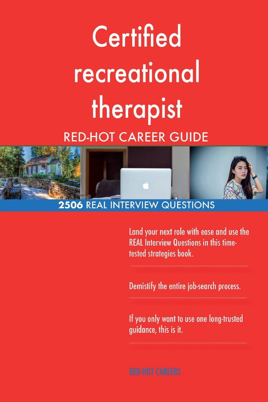 Certified Recreational Therapist Red Hot Career 2506 Real Interview
