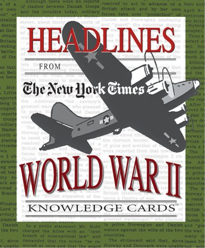 Headlines from The New York Times: World War II Knowledge Cards Deck