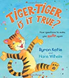 Tiger-Tiger, Is It True?: Four Questions to Make You Smile Again
