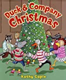 Duck and Company Christmas, Kathy Caple, 0823422399