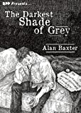 The Darkest Shade of Grey