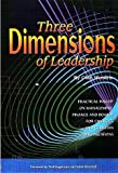 Three Dimensions of Leadership, Olan Hendrix, 188963817X