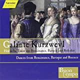 Galante Kurzweyl - Dances From Renaissance Baroque & Rococo (Hanssler)