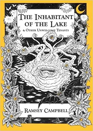The Inhabitant of The Lake & Other Unwelcome Tenants [hc]