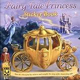 Fairy Tale Princess Sticker Book, DK Publishing, 0756630894