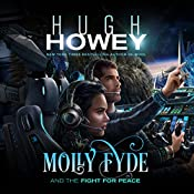 Molly Fyde and the Fight for Peace: The Bern Saga, Book 4 | Hugh Howey