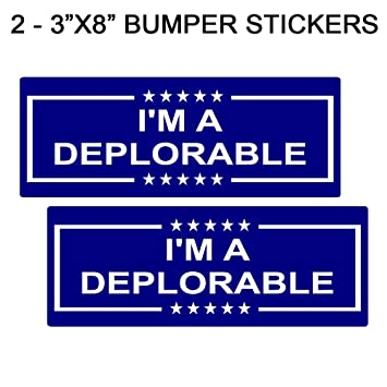 Im a deplorable 3x8 bumper sticker decal set blue and white