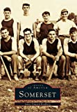 Somerset (Images of America)
